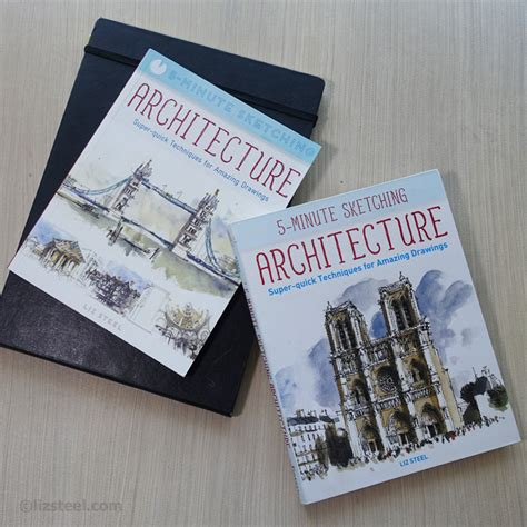 Five Minute Sketching Architecture advanced copies of my book liz steel liz steel