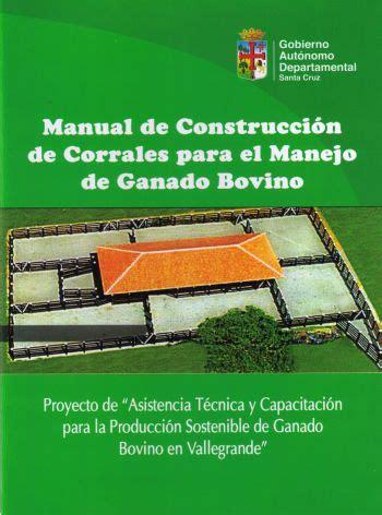 prctico para la construccin de corrales y manejo de aves y c manual de construcci 243 n de corrales para el manejo de