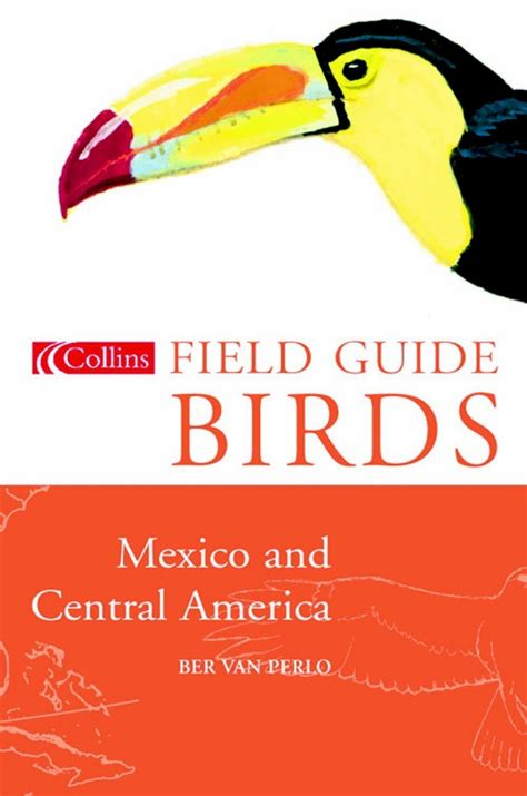collins field guide to the birds of mexico and central