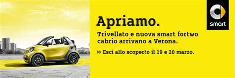 Noleggio Auto Verona Porta Nuova by Trivellato E Smart Cabrio A Verona Trivellato