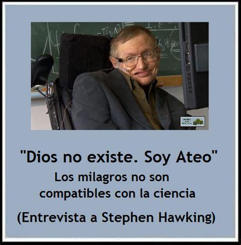 dios no existe the 8483068249 stephen hawking 16 quot dios no existe quot