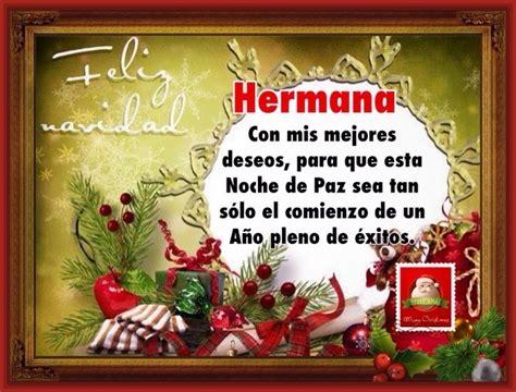 imagenes bonitas de navidad para una hermana palabras para desear una feliz navidad a un hermano
