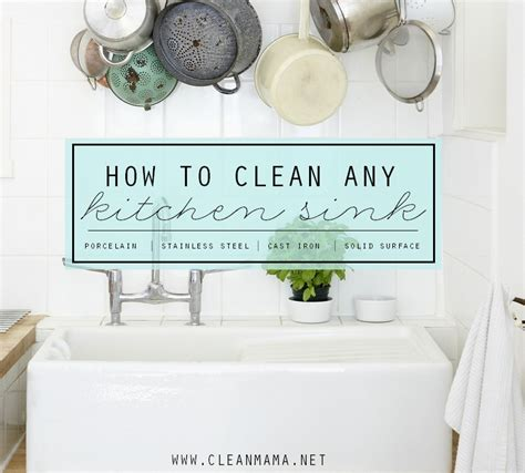 how to clean a kitchen sink how to clean any kitchen sink clean mama