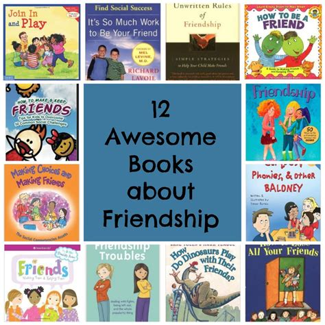 12 awesome books about friendship encourage play