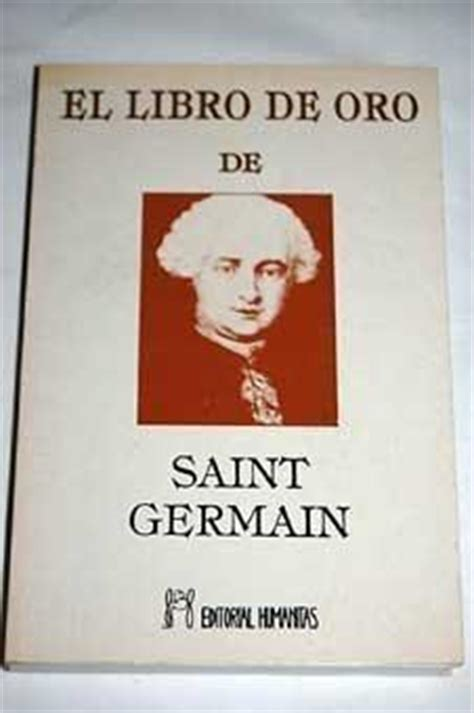 el libro de oro de saint germain saint germain 9788479100223