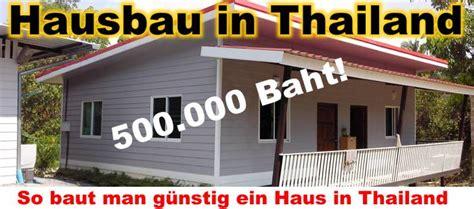 Haus Bauen Thailand by Hausbau Thailand Billighaus