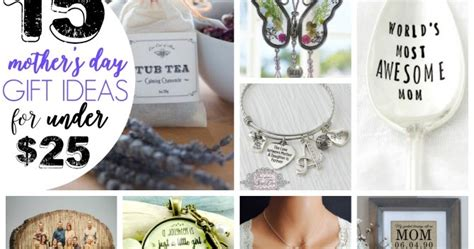 25 dollar gift ideas mother s day gift ideas under 25 diy beautify