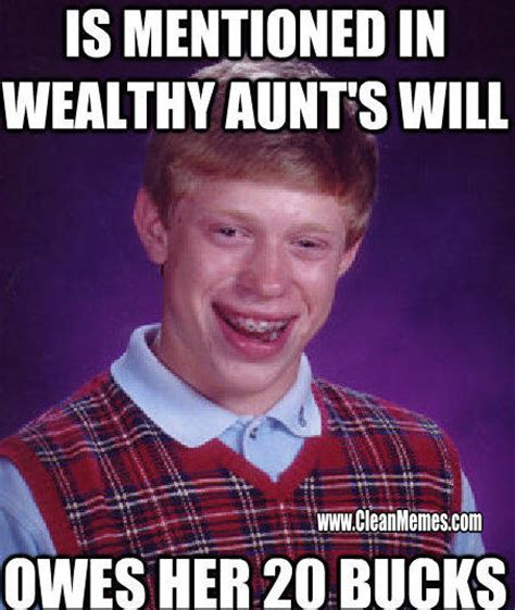 Aunt Meme - bad luck brian clean memes the best the most online