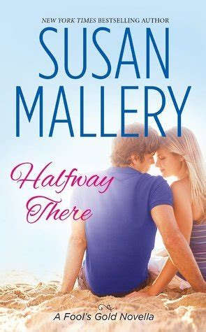 halfway a memoir books halfway there fool s gold 9 75 by susan mallery