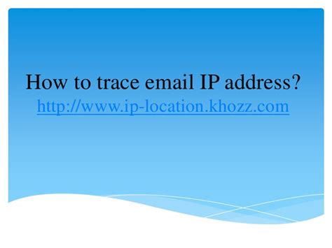 Yahoo Mail Ip Address Lookup How To Trace Email Ip Address