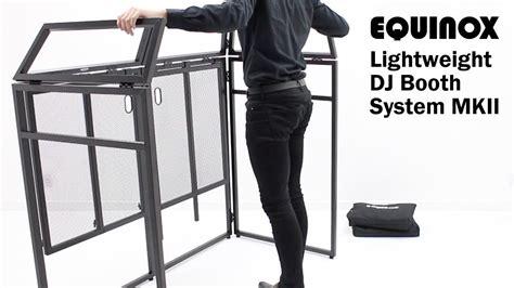 aluminium lightweight dj booth system mkii equinox aluminium lightweight dj booth system mkii youtube