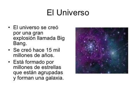 sistema solar hace cuatro mil millones de anos el universo hoy el universo