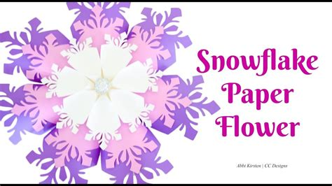 paper snowflake flower tutorial giant paper snowflake flower diy tutorial youtube