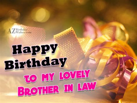 Wishing Happy Birthday To My Lovely Happy Birthday To My Lovely Brother In Law