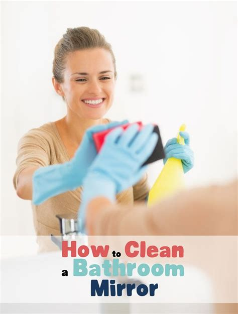 How To Clean Mirrors In Bathroom by How To Clean A Bathroom Mirror Bathroom Cleaning