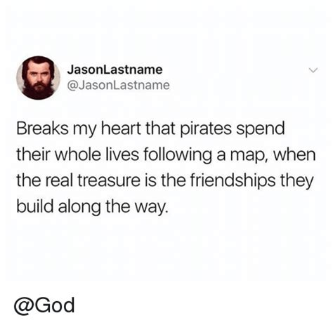 along with the gods federal way 25 best memes about pirates pirates memes
