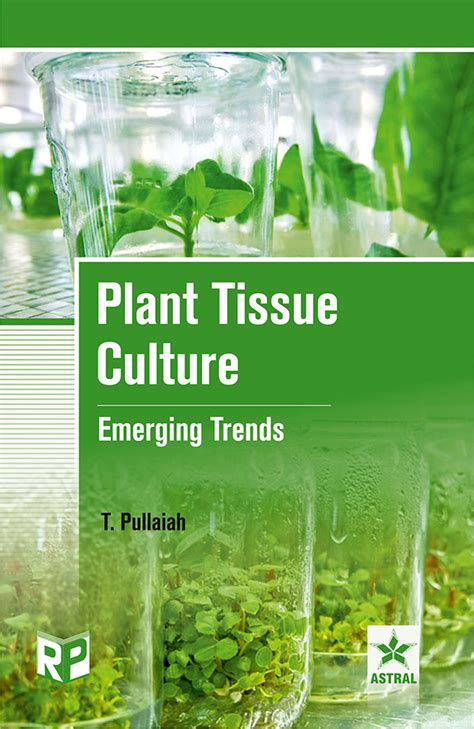 plant tissue culture development and biotechnology books plant tissue culture emerging trends 9788189233693
