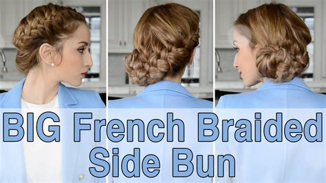 how to big french side braid youtube big french braided side bun hairstyle fancy hair