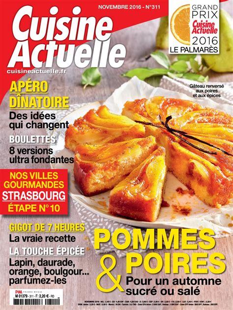 cuisine actuelle hors s駻ie magazine cuisine actuelle n 176 311 novembre 2016