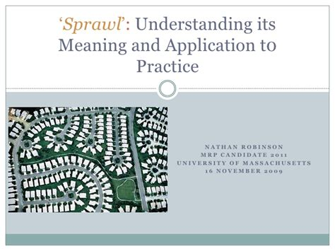 Mba Candidate Meaning by Sprawl Understanding Its Meaning And Application To Practice