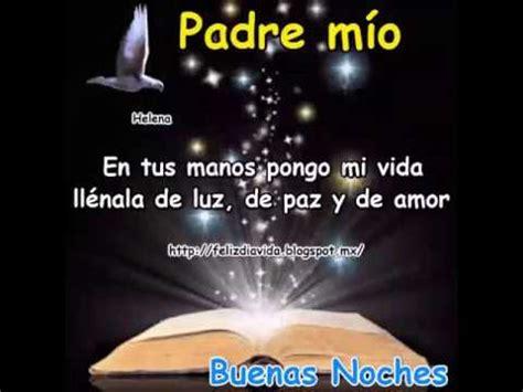 imagenes buenas noches bendiciones buenas noches bendiciones youtube