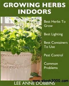 best herbs to grow indoors growing herbs indoors your guide to growing herbs in containers for a vibrant indoor herb
