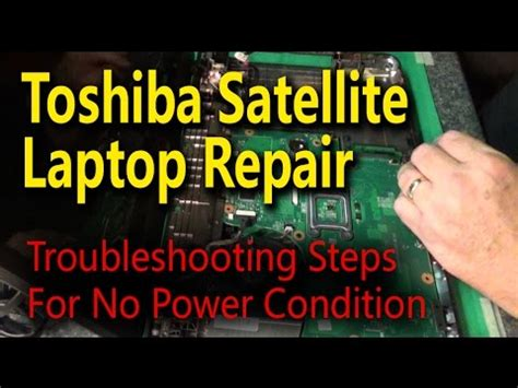 toshiba satellite laptop repair troubleshooting steps