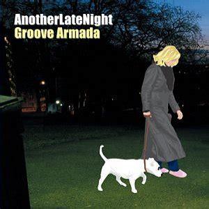 groove armada wiki anotherlatenight groove armada