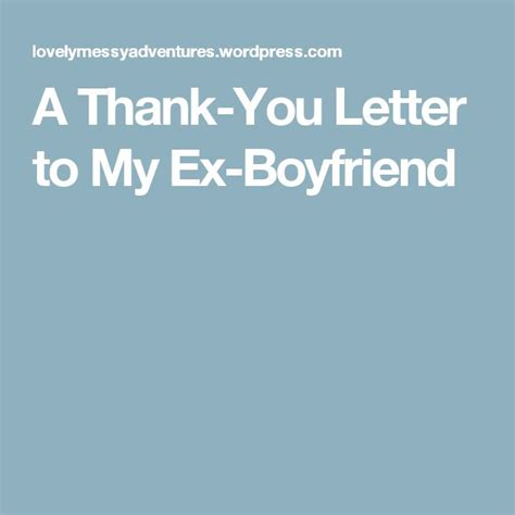 thank you letter to your ex the 25 best thank you boyfriend ideas on