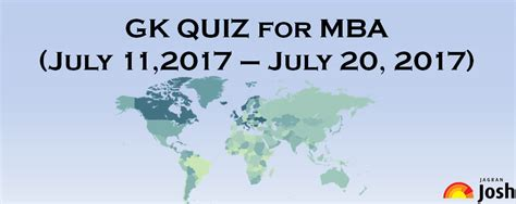 Gk For Mba by Mba General Awareness For 11 July To 20 July