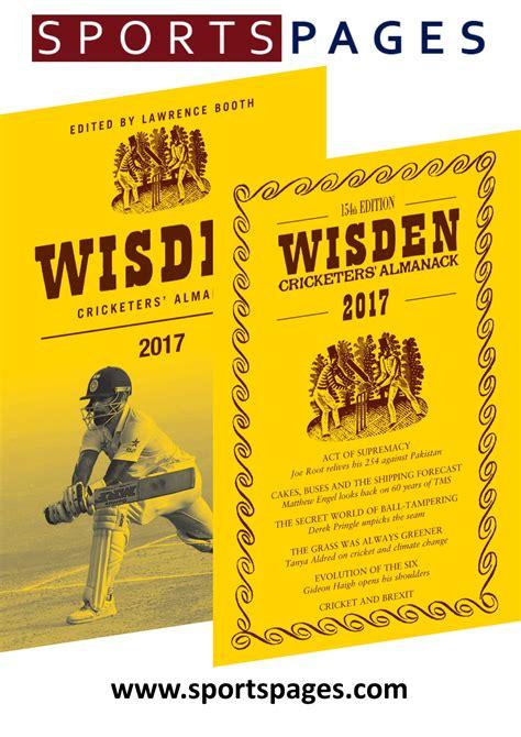 wisden cricketers almanack 2017 2017 wisden cricketers almanack sportspages