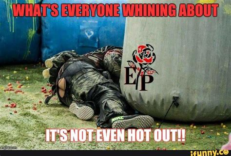 it s hot out funny images 23 very funny paintball meme images and pictures of all