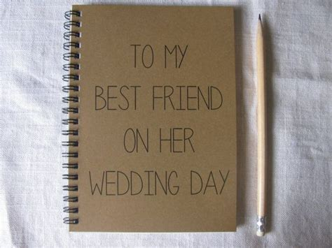 To My Best Friend on her Wedding Day  5 x 7 journal