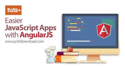 javascript tutorial tutsplus tutsplus easier javascript apps with angularjs a2z p30