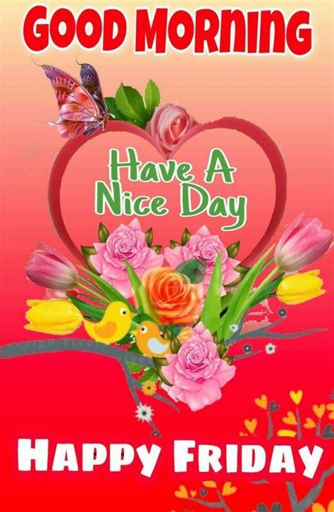 pin  simhadri nageshwara  sharechat images good morning happy friday morning wishes