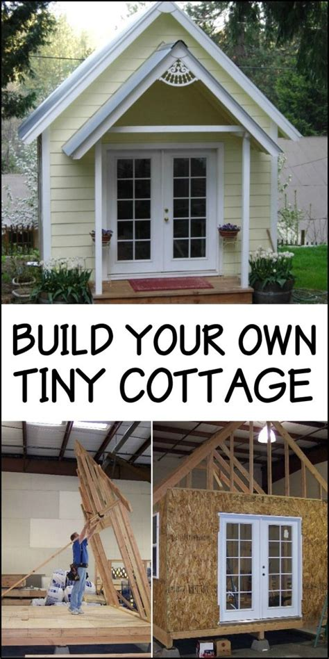 build your own cottage 25 best ideas about tiny cottages on pinterest