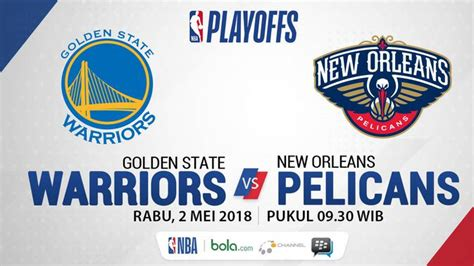 Gamis Rubiah Merak golden state warriors vs new orleans pelicans menanti