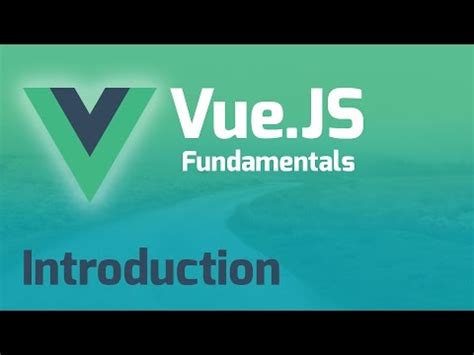 tutorial vue js 2 vue js 2 0 fundamentals 10 part tutorial web design