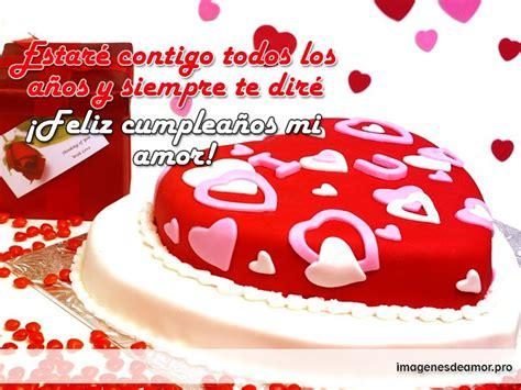 imagenes en movimiento de feliz cumpleaños mi amor im 225 genes de amor de feliz cumplea 241 os para mi enamorada o