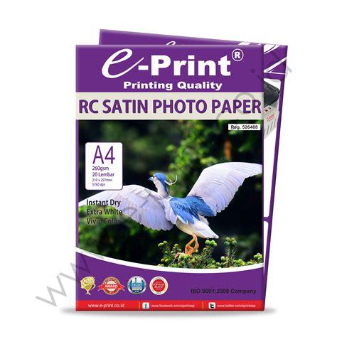 Kertas Paper A4 260 Gsm rc satin photo paper a4 260gsm e print