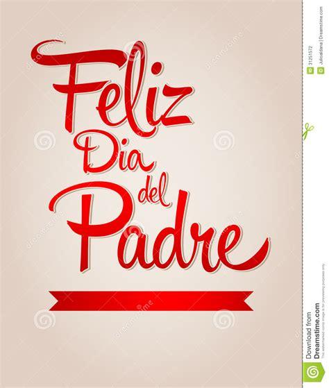 imagenes feliz dia papacito feliz dia de padre spanish text happy fathers day stock