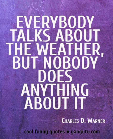 cool funny quotes 350 amusing sayings and quotations 1000 images about funny weather on pinterest