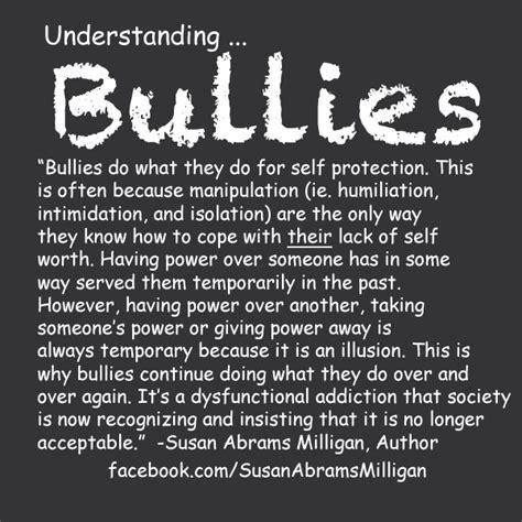 pin  susan abrams milligan  quotes bullying quotes bullying workplace bullying