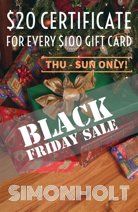 Black Friday Gift Card Sales - simonholt black friday gift card sale buy 100 get 20 gift certificate simonholt