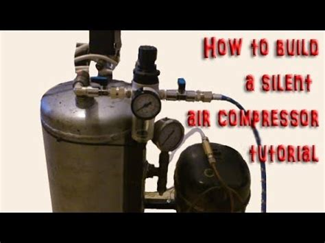 diy how to build make your own silent air compressor step by step