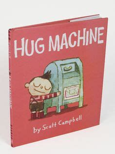 hug machine books 1000 images about hug machine on hug machine
