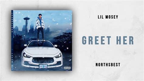 lil mosey greet her beat lil mosey greet her northsbest youtube