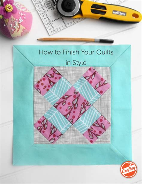 how to finish your quilts in style get your free pdf guide
