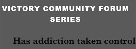 Victory Detox Center by Community Forum Intervention Victory Addiction Recovery