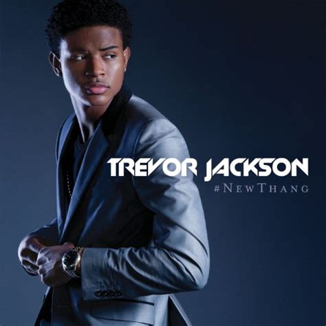 trevor jackson songs download new thang by trevor jackson on music